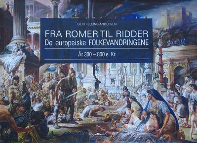 bokcover Fra romer til ridder - de europeiske folkevandringene
