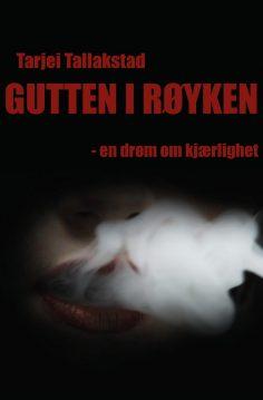 Cover - Gutten I røyken - en drøm om kjærlighet